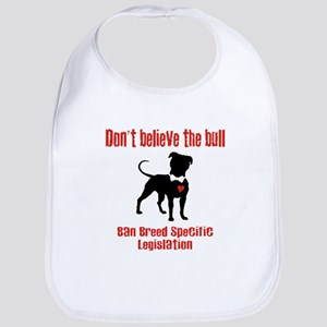 Don't Believe the Bull Bib
