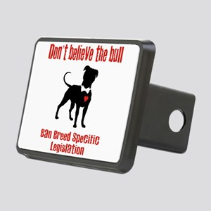 Don't Believe the Bull Rectangular Hitch Cover