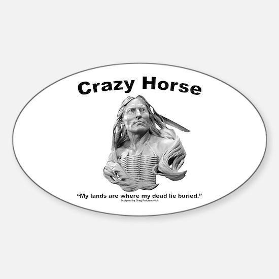 Crazy Horse: My Lands Sticker (Oval)