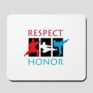 Respect Honor Mousepad