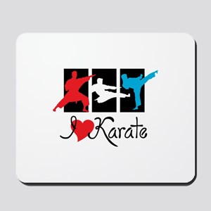 I Love Karate Mousepad