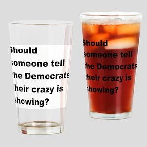 Democrat Crazy Showing Drinking Glass