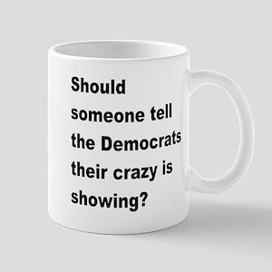 Democrat Crazy Showing Mug