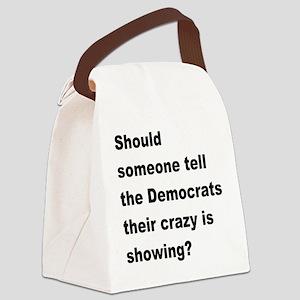 Democrat Crazy Showing Canvas Lunch Bag