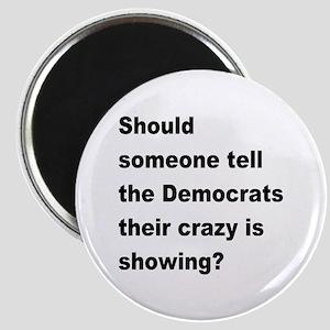 "Democrat Crazy Showing 2.25"" Magnet (10 pack)"
