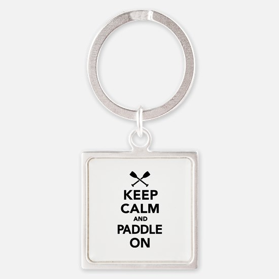 Keep calm and Paddle on Square Keychain