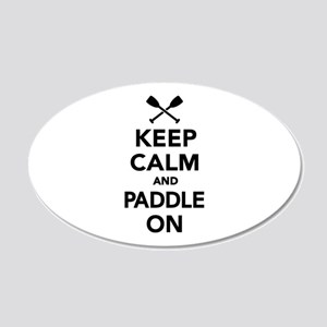 Keep calm and Paddle on 20x12 Oval Wall Decal