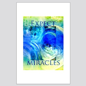 Expect Miracles Art Posters