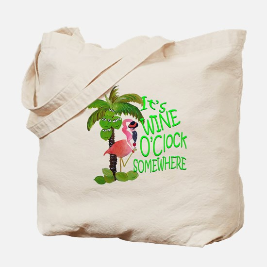 Its Wine OClock Somewhere Tote Bag