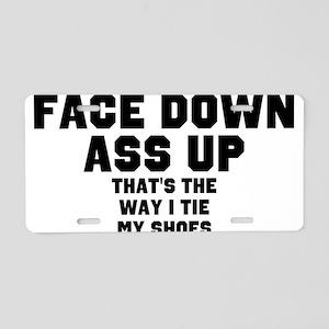face down ass up 2 Aluminum License Plate