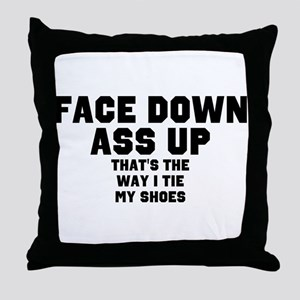 face down ass up 2 Throw Pillow