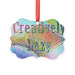 Creatively Lazy Ornament