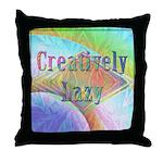Creatively Lazy Throw Pillow