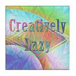 Creatively Lazy Tile Coaster