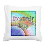 Creatively Lazy Square Canvas Pillow