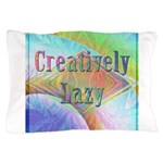 Creatively Lazy Pillow Case