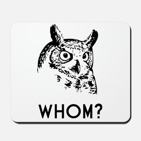 Hoo Who Whom Grammar Owl Mousepad