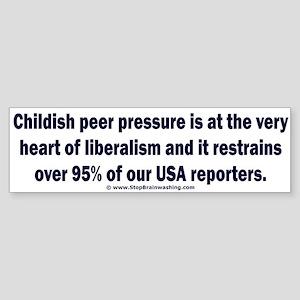 Peer pressured journalism Sticker (Bumper)
