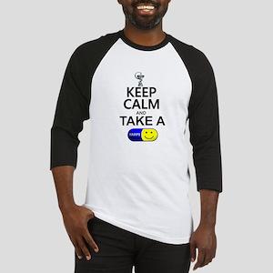 Keep Calm Take a Happy Pill Baseball Jersey