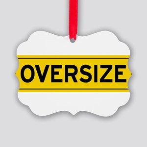 Oversize Load Sign Ornament