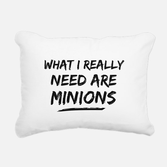 What I Really Need Are Minions Rectangular Canvas