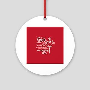 John 3:16 Round Ornament
