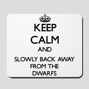 Keep calm and slowly back away from Dwarfs Mousepa
