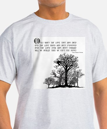 Native American Proverb T-Shirt