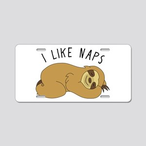 I Like Naps - Napping Sloth Aluminum License Plate