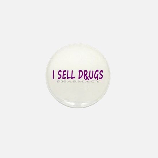 I Sell Drugs Mini Button
