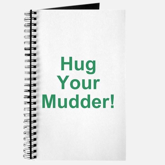Hug Your Mudder! Journal
