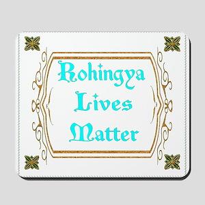 Rohingya Lives Matter tee Mousepad