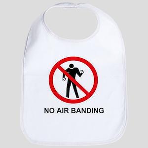 NO AIR BANDING Bib