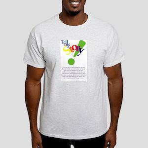 tellmeastory T-Shirt