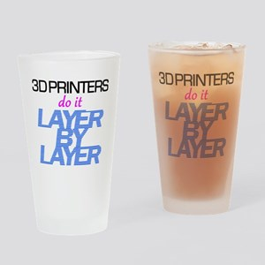 3D Printers do it layer by layer Drinking Glass