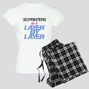 3D Printers do it layer by  Women's Light Pajamas