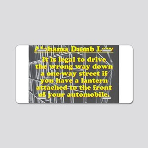 Alabama Dumb Law #4 Aluminum License Plate