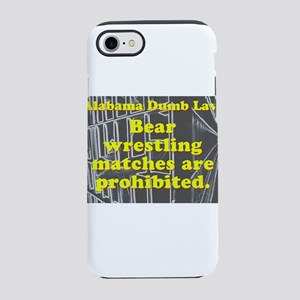 Alabama Dumb Law #1 iPhone 7 Tough Case