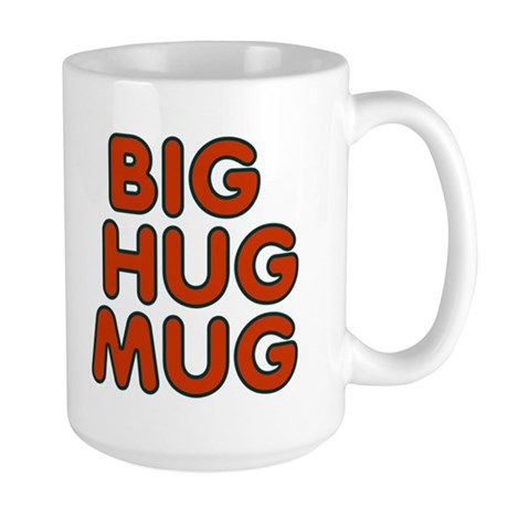 Big-Hug-Mug Large Mug