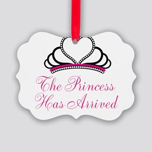 The Princess Has Arrived Ornament