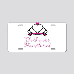 The Princess Has Arrived Aluminum License Plate