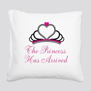 The Princess Has Arrived Square Canvas Pillow