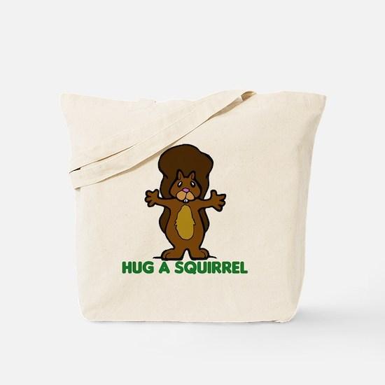 Hug a Squirrel Tote Bag