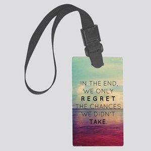 Inspirational Quote  Large Luggage Tag