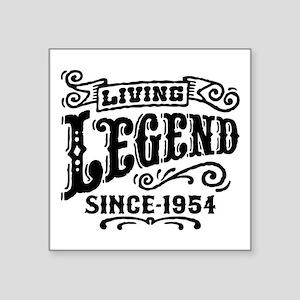 "Living Legend Since 1954 Square Sticker 3"" x 3"""
