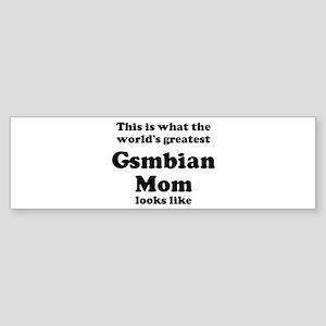 Gsmbian mom Bumper Sticker