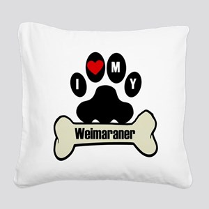 I Heart My Weimaraner Square Canvas Pillow