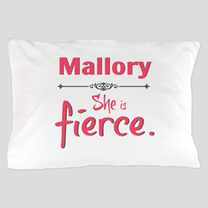 Personal She Is Fierce - Mallory Pillow Case