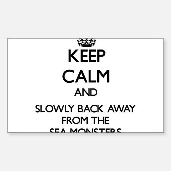 Keep calm and slowly back away from Sea monsters S