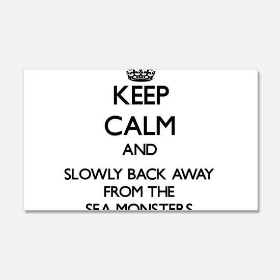 Keep calm and slowly back away from Sea monsters W